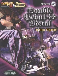 Double Pedal Metal Drums by Steve Kilgallon KS/CD